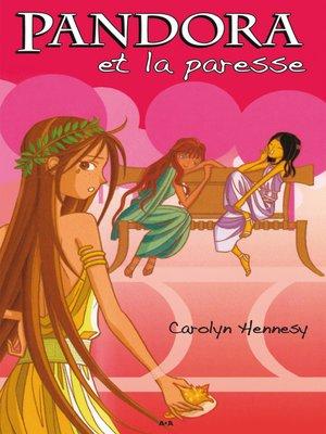 cover image of Pandora et la paresse