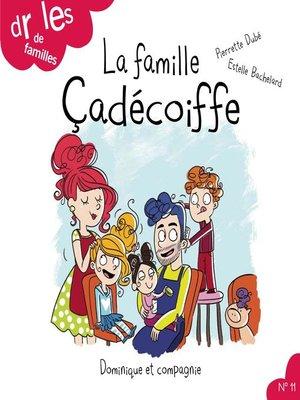 cover image of La famille Çadécoiffe