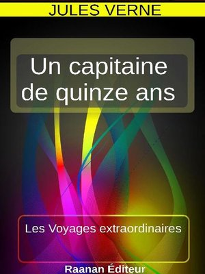cover image of UN CAPITAINE DE QUINZE ANS