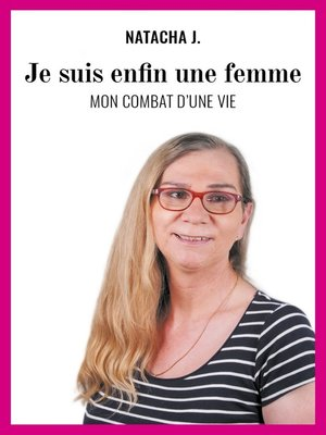 cover image of Je suis enfin une femme
