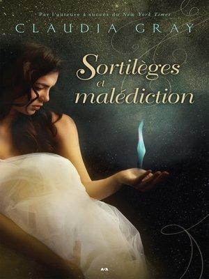 cover image of Sortilèges et malédiction