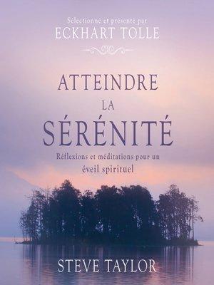 cover image of Atteindre la sérénité