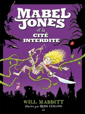 cover image of Mabel Jones et la cité interdite