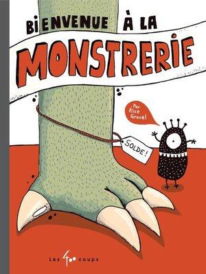 cover image of Bienvenue à la monstrerie
