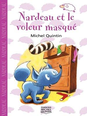 cover image of Nardeau 4--Nardeau et le voleur masqué