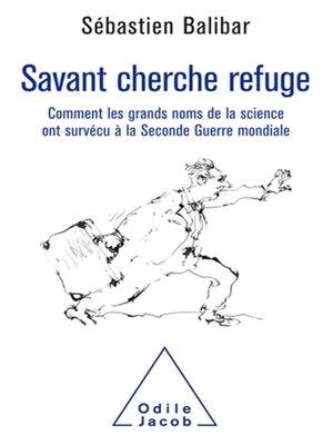 cover image of Savant cherche refuge