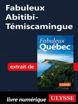 cover image of Fabuleux Abitibi-Témiscamingue