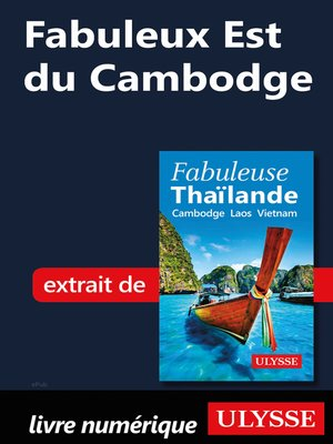 cover image of Fabuleux Est du Cambodge