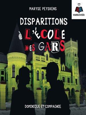 cover image of Disparition à l'école des gars
