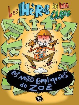 cover image of Les amitiés compliquées de Zoé