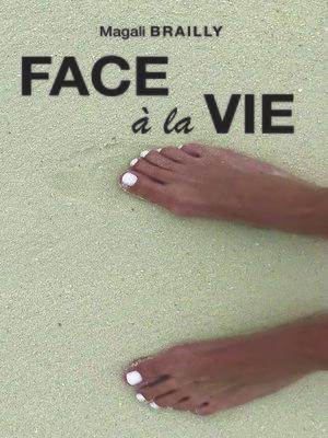 cover image of Face à la vie