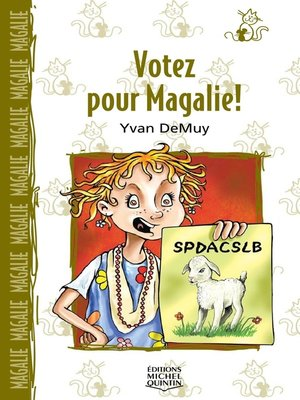 cover image of Magalie 4--Votez pour Magalie!