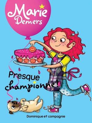 cover image of Presque championne !