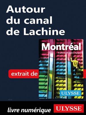 cover image of Autour du canal de Lachine