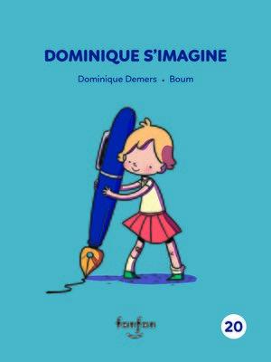 cover image of Dominique s'imagine
