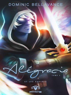 cover image of Alégracia et les Xayiris