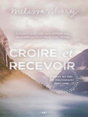 cover image of Croire et recevoir