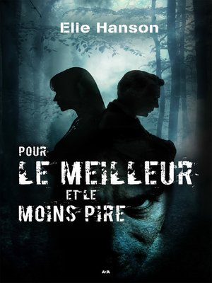 cover image of Pour le meilleur et le moins pire