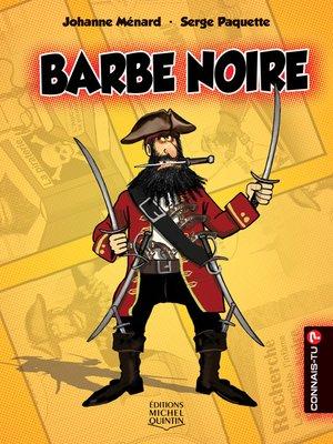 cover image of Connais-tu?--En couleurs 1--Barbe Noire