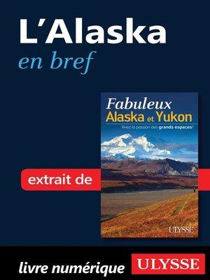 cover image of L'Alaska en bref