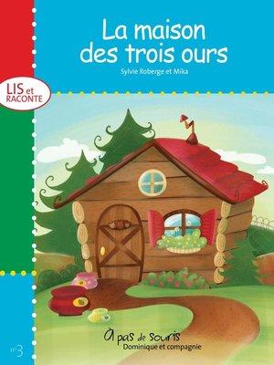 cover image of La maison des trois ours