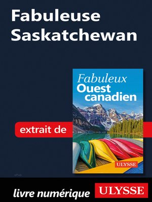 cover image of Fabuleuse Saskatchewan
