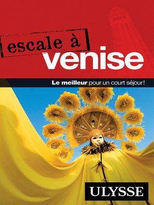 cover image of Escale à Venise