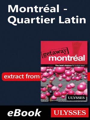cover image of Montréal--Quartier Latin