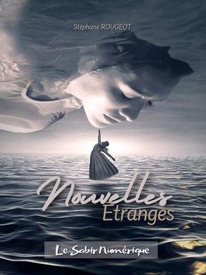 cover image of Nouvelles Étranges