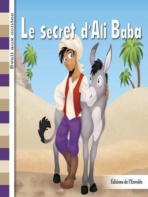 cover image of Le secret d'Ali Baba