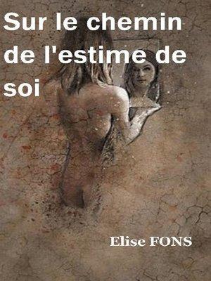 cover image of Sur le chemin de l'estime de soi