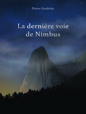 cover image of LA DERNIÈRE VOIE DE NIMBUS