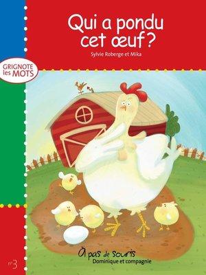cover image of Qui a pondu cet oeuf?