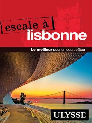 cover image of Escale à Lisbonne