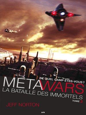 cover image of La bataille des immortels