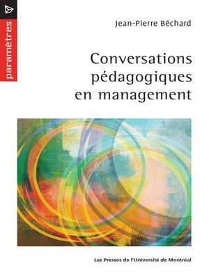 cover image of Conversation pédagogiques en management