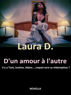 cover image of D'UN AMOUR À L'AUTRE