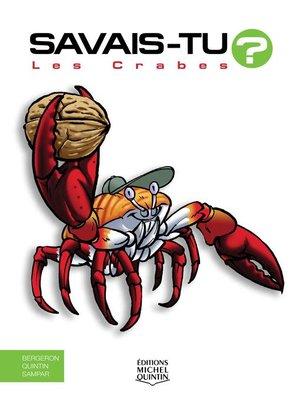 cover image of Savais-tu?--En couleurs 55--Les Crabes