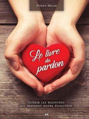 cover image of Le livre du pardon