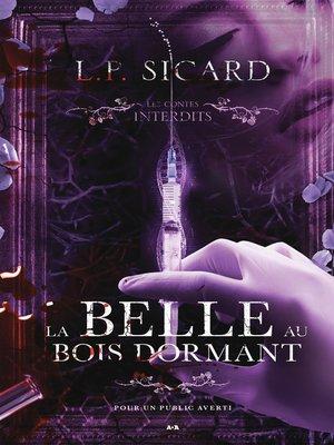 cover image of Les contes interdits--La belle au bois dormant