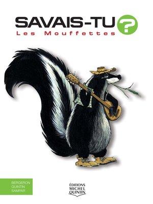 cover image of Savais-tu?--En couleurs 28--Les Mouffettes