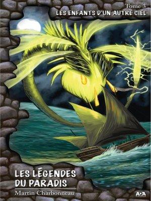 cover image of Les légendes du paradis