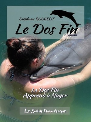 cover image of Le Dos Fin Apprend à Nager