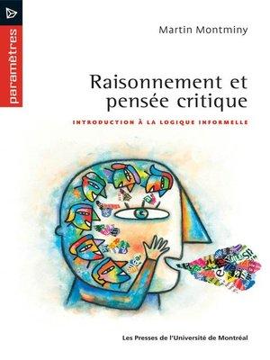 cover image of Raisonnement et pensée critique. Introduction à la logique informelle
