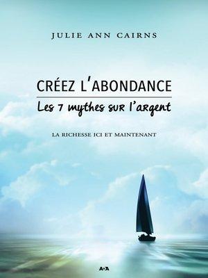 cover image of Créez l'abondance