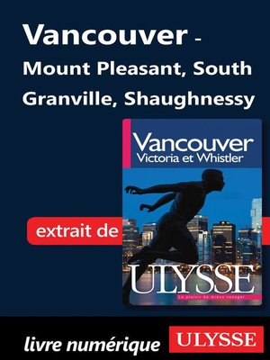 cover image of Vancouver--Mount Pleasant, South Granville, Shaughnessy