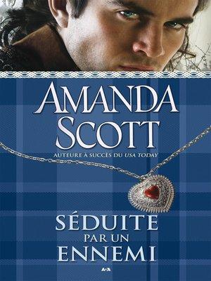 cover image of Séduite par un ennemi