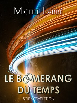 cover image of Le boomerang du temps