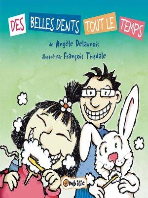 cover image of De belles dents tout le temps
