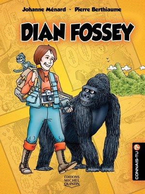 cover image of Connais-tu?--En couleurs 6--Dian Fossey